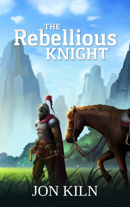 The Rebellious Knight